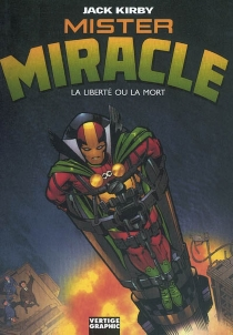 Mister Miracle : la liberté ou la mort - JackKirby