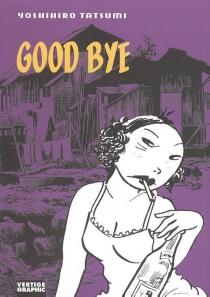 Good bye - YoshihiroTatsumi