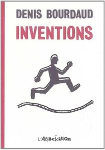 Inventions - DenisBourdaud