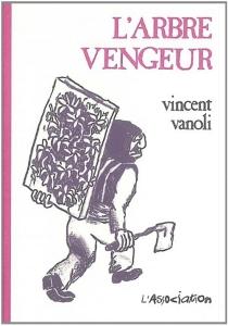 L'arbre vengeur - VincentVanoli