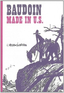 Made in US - Edmond Baudoin