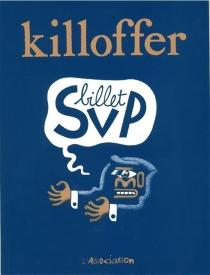 Billet SVP - PatriceKilloffer