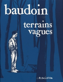 Terrains vagues - EdmondBaudoin