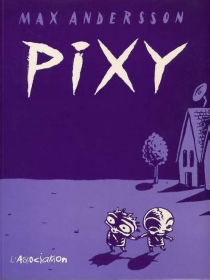 Pixy - Max Andersson