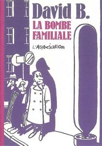 La bombe familiale - DavidB.
