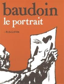 Le portrait - EdmondBaudoin
