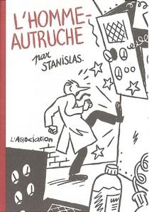 L'homme-autruche - StanislasBarthélémy