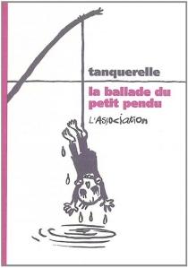 La ballade du petit pendu - HervéTanquerelle