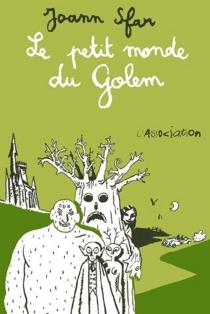 Le petit monde du Golem - JoannSfar
