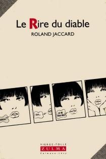 Le rire du diable - RolandJaccard