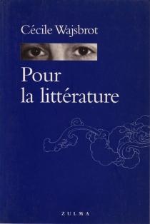 Pour la littérature - CécileWajsbrot