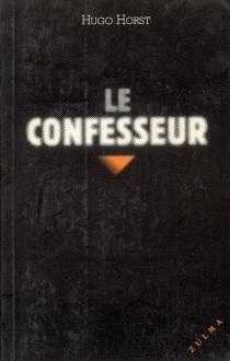 Le confesseur - HugoHorst