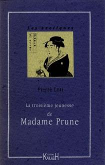 La troisième jeunesse de madame Prune - PierreLoti