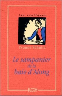Le sampanier de la baie d'Along - YvonneSchultz