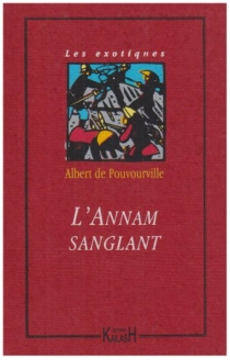L'Annam sanglant - Albert dePouvourville