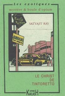 Le Christ de Tintoretto - SatyajitRay