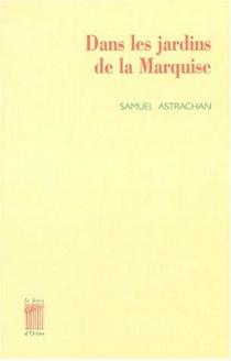 Dans les jardins de la marquise - SamuelAstrachan