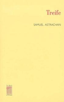 Treife : la fable de l'architecte - SamuelAstrachan