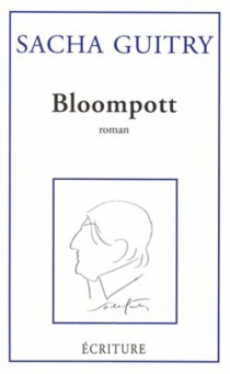 Bloompott - Sacha Guitry