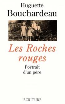Les roches rouges - HuguetteBouchardeau