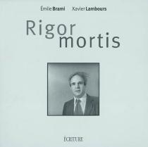 Rigor mortis - ÉmileBrami