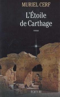 L'étoile de Carthage - MurielCerf