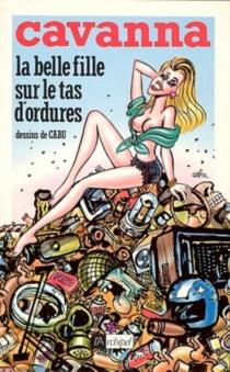 La Belle fille sur le tas d'ordures - Cabu