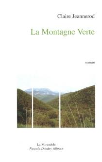 La Montagne verte - ClaireJeannerod