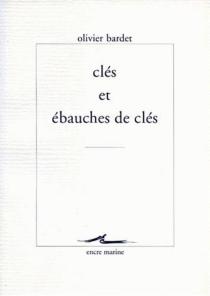 Clés et ébauches de clés - OlivierBardet