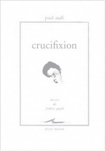 Crucifixion - Paul Audi