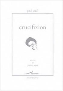 Crucifixion - PaulAudi