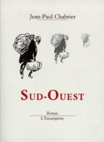 Sud-Ouest - Jean-PaulChabrier