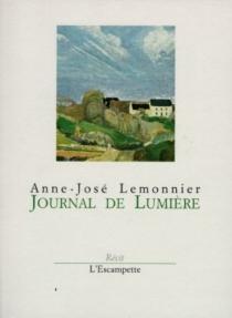 Journal de lumière - Anne-JoséLemonnier