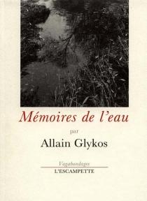 Mémoires de l'eau - AllainGlykos