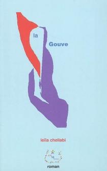 La Gouve - LeïlaChellabi