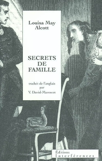 Secrets de famille - Louisa May Alcott