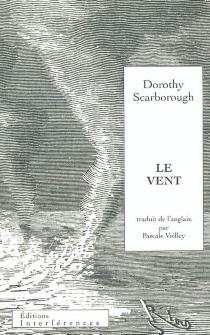 Le vent - DorothyScarborough