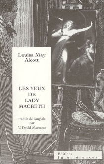 Les yeux de lady Macbeth - Louisa May Alcott