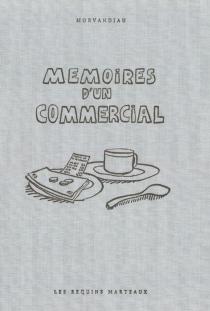 Mémoires d'un commercial - Morvandiau