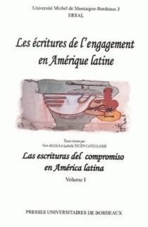 Las escrituras del compromiso en América latina  Les écritures de l'engagement en Amérique latine -