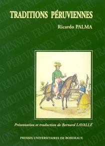 Traditions péruviennes - RicardoPalma