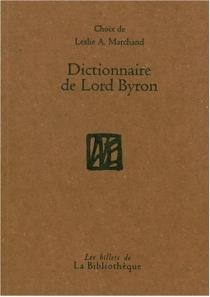 Dictionnaire de Byron - George Gordon ByronByron