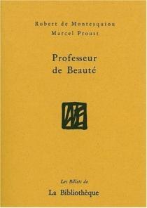 Professeur de beauté - Robert deMontesquiou