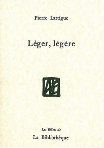Léger, légère - PierreLartigue