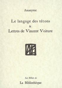 Le langage des tétons| Lettres de Vincent Voiture -