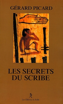 Les secrets du scribe - GérardPicard