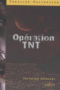 Opération TNT - ChristianHyvernat