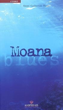 Moana blues - Anne-CatherineBlanc