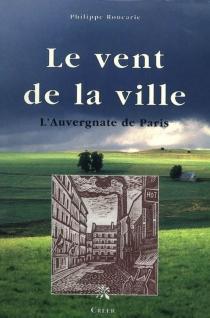 Le vent de la ville - PhilippeRoucarie