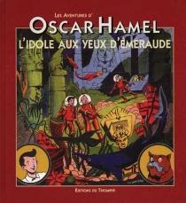 Les aventures d'Oscar Hamel - Frédéric-AntoninBreysse